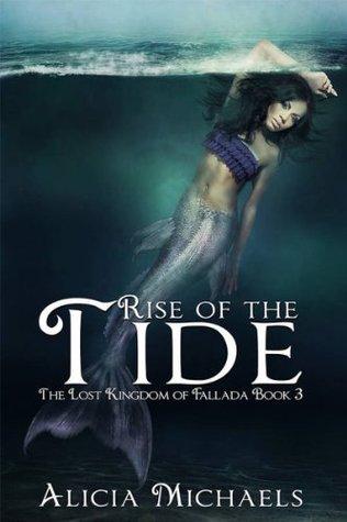 Rise of the Tide (The Lost Kingdom of Fallada #3)