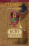 The Ruby Pendant (Cleopatra's Legacy, #2)