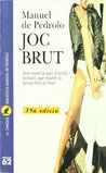 Joc brut by Manuel de Pedrolo