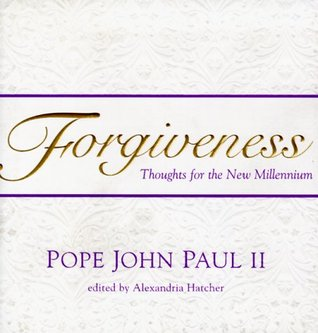 Forgiveness: Thoughts for the New Millennium