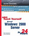 Sams Teach Yourself Microsoft Windows 2000 Server in 24 Hours