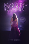 Dead Girl Walking (Royal Reaper, #1)