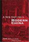 A New Text for Modern China (C & T Asian Language Series)