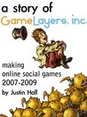A Story of GameLayers: inside an internet startup