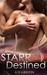 Starr Destined (Starr, #2)