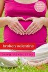 Broken Valentine: A Broken Novella (Broken, #3.5)