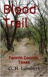 Blood Trail (Fannin County, Texas)