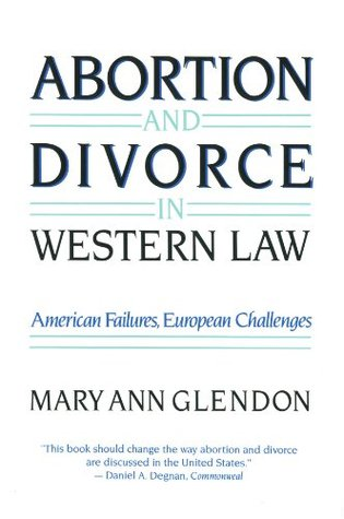 Abortion and Divorce in Western Law