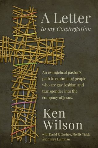 A Letter to My Congregation: An evangelical pastors path to embracing people who are gay, lesbian an