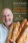 La France et son pain:Histoire d'une passion. Entretiens avec Jean-Philippe de Tonnac (Itinéraires du savoir)