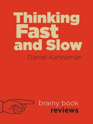 Thinking, Fast and Slow by Daniel Kahneman (Expert Book Review)