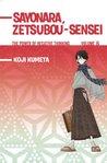 Sayonara, Zetsubou-Sensei: The Power of Negative Thinking Volume 6 (Sayonara, Zetsubou-Sensei #6)