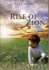 The Rise of Zion (Standing in Holy Places, 3)
