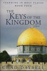 The Keys of the Kingdom  (Standing in Holy Places, 4)