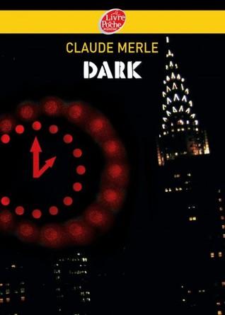 Dark (Dark, #1)
