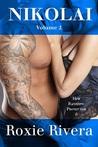 Nikolai, Volume 2 by Roxie Rivera