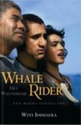 Whale rider = Het walvismeisje : een Maori-vertelling