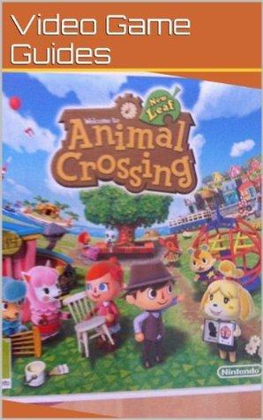 Animal Crossing New Leaf Cheats, Hints, Tips, Walkthrough & More