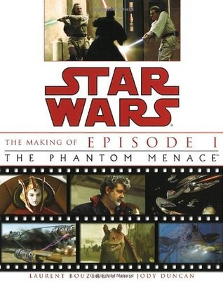 The Making of Star Wars, Episode I - The Phantom Menace