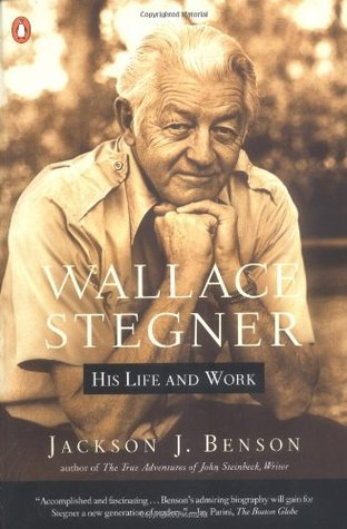 Wallace Stegner: His Life and Work