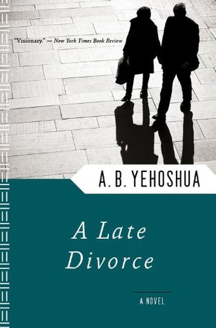 A late divorce by ab yehoshua 265132 solutioingenieria Gallery