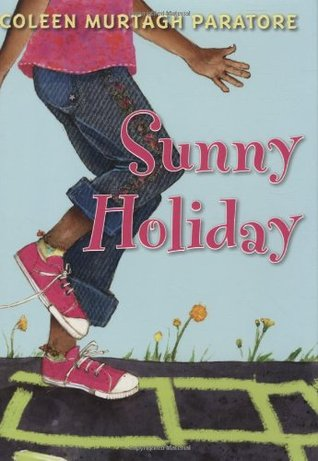 Sunny Holiday by Coleen Murtagh Paratore