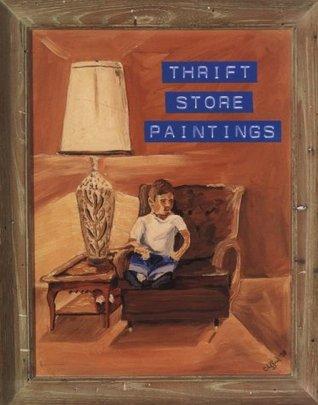 Descarga gratuita de Ebook para dispositivos móviles Thrift Store Paintings