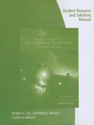 A First Course in Differential Equations with Modeling Applications--Student Resource and Solutions Manual