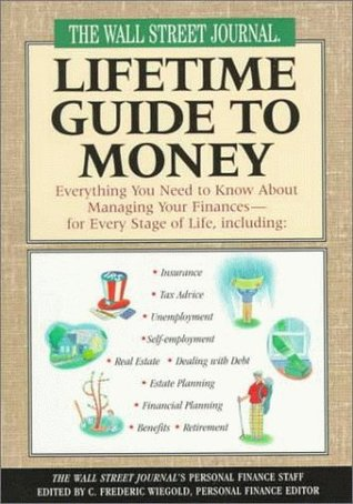 The Wall Street Journal Lifetime Guide to Money by Wall Street Journal