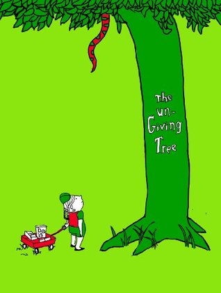 The un-Giving Tree