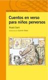 Cuentos en verso para niños perversos by Roald Dahl
