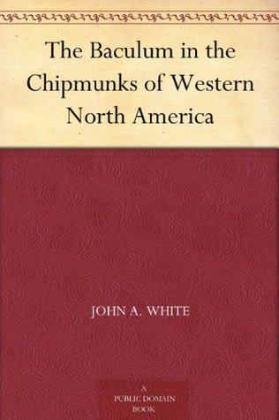 The Baculum in the Chipmunks of Western North America