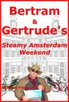 Bertram & Gertrud...