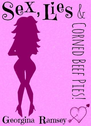 Sex, Lies & Corned Beef Pies!