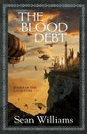 The Blood Debt (Books of the Cataclysm, #2)