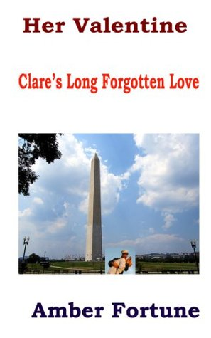 Her Valentine: Clare's Long Forgotten Love