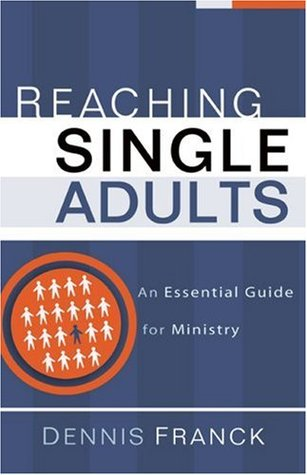 reaching-single-adults-an-essential-guide-for-ministry