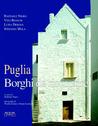 Puglia: borghi da riscoprire