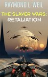 Retaliation (The Slaver Wars, #5)