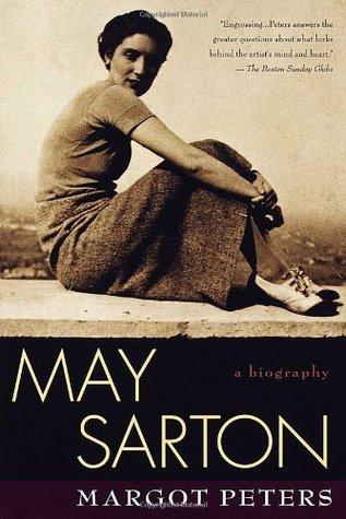 May Sarton: A Biography