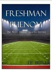 Freshman Phenom (The Will Stover Series, #1)
