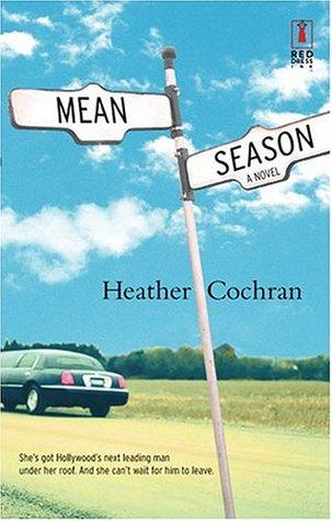 Mean Season by Heather Cochran