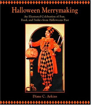 halloween-merrymaking-an-illustrated-celebration-of-fun-food-and-frolics-from-halloweens-past