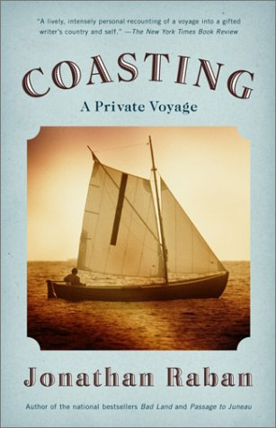 Ebook Coasting: A Private Voyage by Jonathan Raban read!