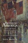Remaking America:...