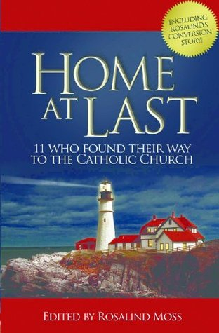 home-at-last-11-who-found-their-way-to-the-catholic-church