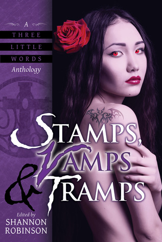Stamps, Vamps & Tramps