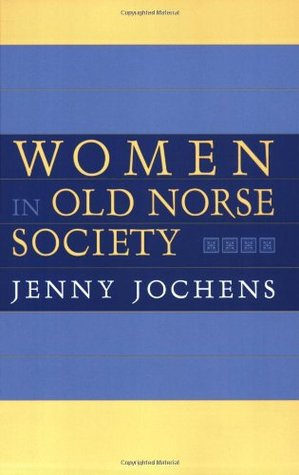 Women in Old Norse Society: A Portrait