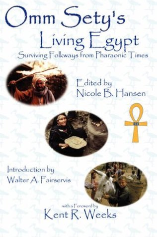 Omm Sety's Living Egypt: Surviving Folkways from Pharaonic Times