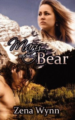 Mary and the Bear by Zena Wynn